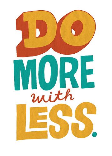 Faites en plus avec moins